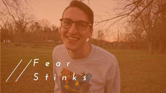 Fear Stinks