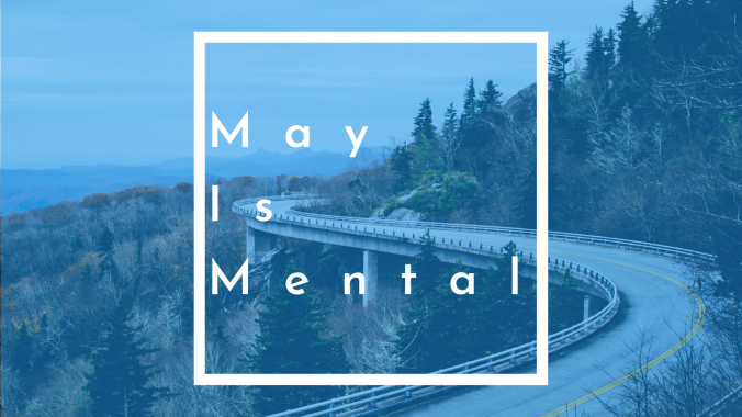 May Is Mental